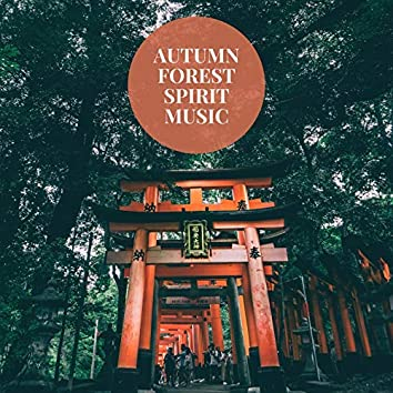 Autumn Forest Spirit Music: Japanese Traditional Koto and Shakuhachi Fall Songs