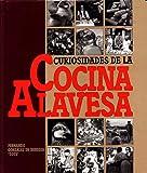 Curiosidades Cocina Alavesa (Cocina (vital Kutxa))