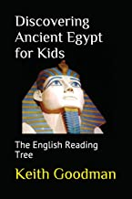 Discovering Ancient Egypt for Kids: The English Reading Tree
