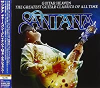Guitar Heaven by Santana (2010-09-28)