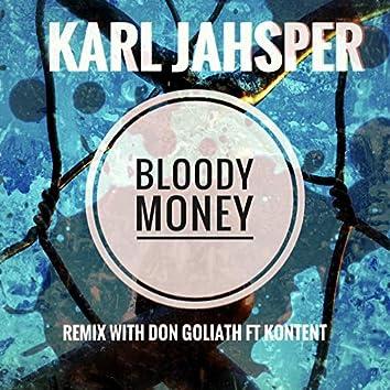 Bloody Money (remix)