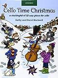 Cello Time Christmas + CD: A sto...