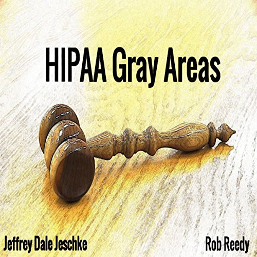 HIPAA Gray Areas audiobook cover art
