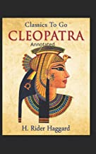 Cleopatra (Annotated Edition)