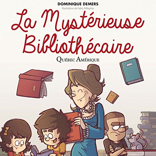 La Mystérieuse Bibliothécaire [The Mysterious Librarian] audiobook cover art