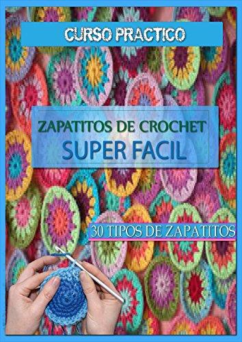 Zapatitos de crochet super facil: curso practico