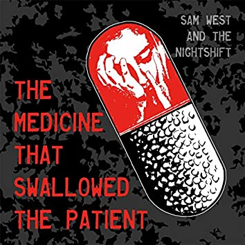 The Medicine That Swallowed the Patient