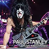 Alive And Exposed by Paul Stanley