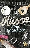 Taste of Love - Küsse zum Nachtisch: Roman (Die Köche von Boston, Band 2)