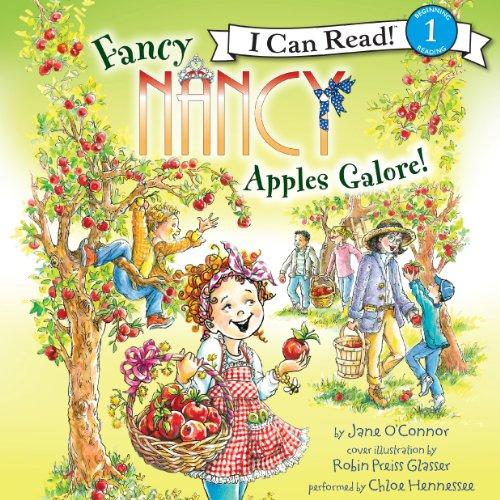 Fancy Nancy: Apples Galore! (I Can Read, Level 1)
