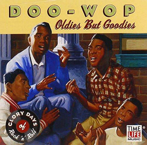 Glory Days of Rnr Doo Wop: Oldies But Go