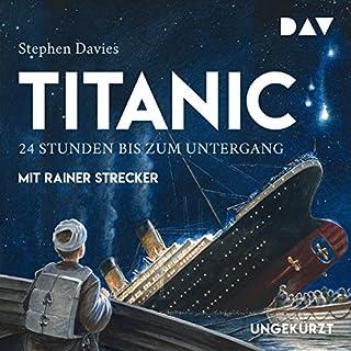 Titanic: 24 Stunden bis zum Untergang Titelbild