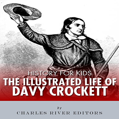 Couverture de History for Kids: The Life of Davy Crockett