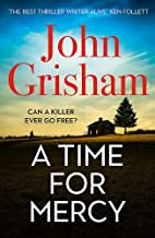 A Time for Mercy: John Grisham's Latest No. 1 Bestseller