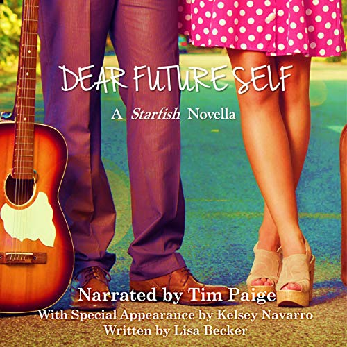 Dear Future Self: A Starfish Novella cover art