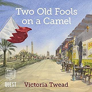 Two Old Fools on a Camel     Old Fools, Book 3              Written by:                                                                                                                                 Victoria Twead                               Narrated by:                                                                                                                                 Jilly Bond                      Length: 7 hrs and 19 mins     Not rated yet     Overall 0.0