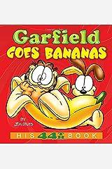 Garfield Goes Bananas: His 44th Book ペーパーバック