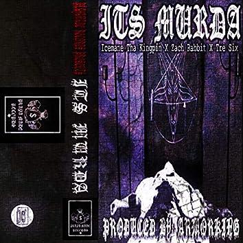 It's Murda (feat. Zach Rabbit & Tre Six)