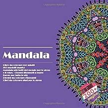 Mandala Libro da colorare per adulti - 200 modelli magici - Mandala più belli del mondo per lo stress e il relax - Disegni disegnati a mano - Buono ... sfusi per lo stress (Italian Edition)