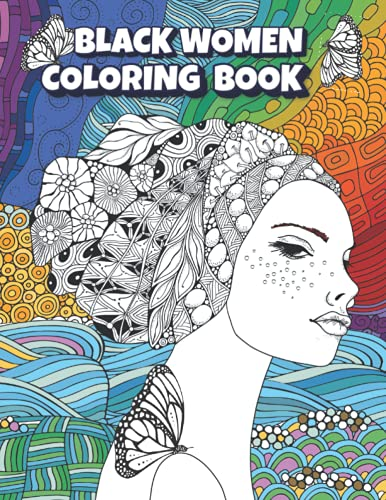 Black Women Coloring Book: Fantastic Beauties - African Glamour Coloring Books for Adults - Gorgeous Black Women in Beautiful Curly Hairstyles and Outfits - Antistress coloring page for adults
