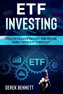 Etf Investing: Create Passive Income And Retire Early With Etf Strategy