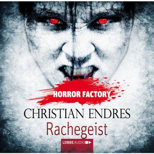 Rachegeist (Horror Factory 10) Titelbild