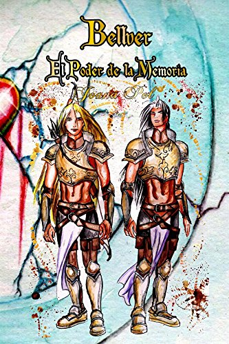 Bellver III. El Poder de la Memoria. (Bellver. nº 3) (Spanish Edition)