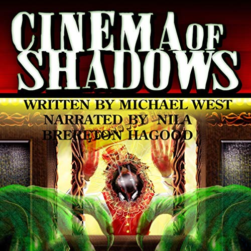 Cinema of Shadows Audiobook By Michael West cover art