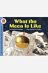 What the Moon Is Like: Let's Read and Find out Science - 2 Paperback