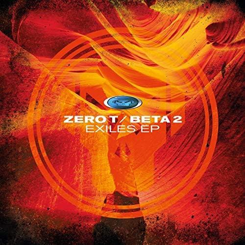 Zero T, Beta 2