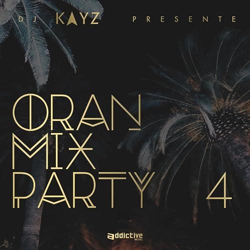 PARTY 6 MIX TÉLÉCHARGER DJ MP3 ORAN KAYZ