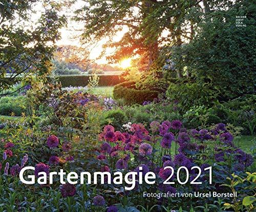 Gartenkalender Ursel Borstell 2021 - Garten-Kalender 58x48 cm - Landschaftskalender - Natur - Wand-Kalender - Bild-Kalender - Alpha Edition