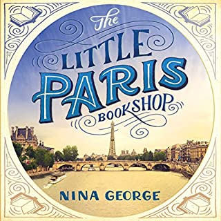 The Little Paris Bookshop                   By:                                                                                                                                 Nina George                               Narrated by:                                                                                                                                 Ray Sawyer                      Length: 12 hrs and 9 mins     60 ratings     Overall 3.7