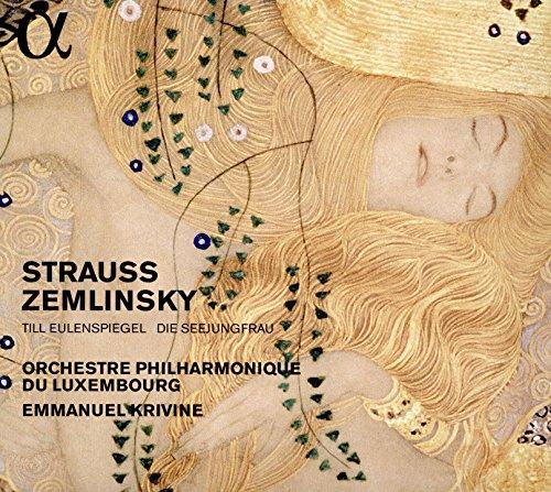 Strauss/Zemlinsky: Till Eulenspiegel / Die Seejungfrau