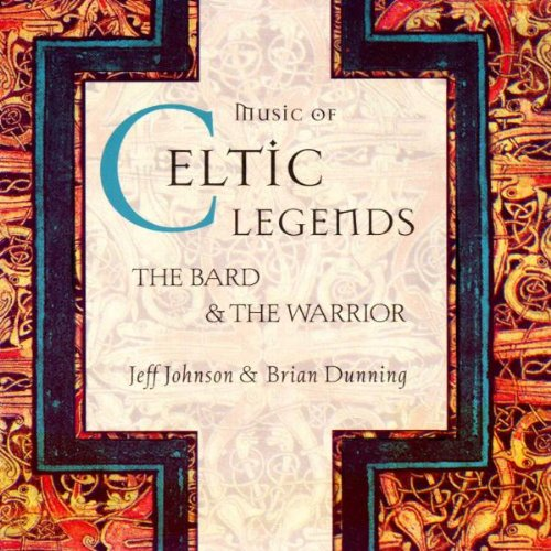 Music of Celtic Legends: The Bard & The Warrior