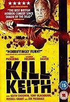Kill Keith [DVD] [Import]