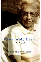 Close to My Heart: An Autobiography Hardcover