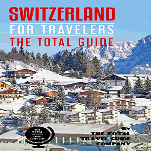 『Switzerland for Travelers. The Total Guide』のカバーアート