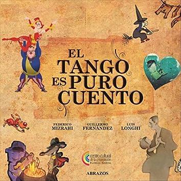 El Tango Es Puro Cuento