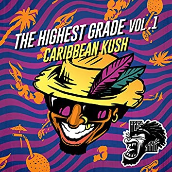 The Highest Grade EP Vol. 1 - Caribbean Kush