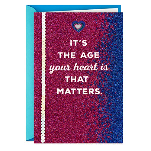 Hallmark Birthday Card for Women (The Age Your Heart is)
