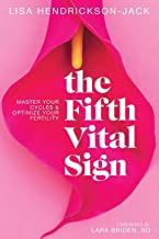 The Fifth Vital Sign: Master Your Cycles & Optimize Your Fertility PDF