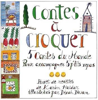 Contes à croquer (5 contes du monde pour accompagner 5 p'tits repas)