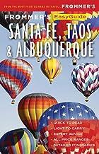 Frommer's EasyGuide to Santa Fe, Taos and Albuquerque (EasyGuides)