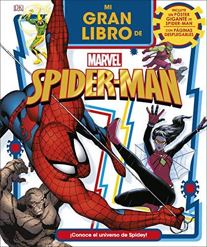 Mi gran libro de Marvel Spider-Man: Incluye un poster desplegable gigante