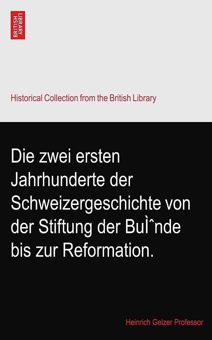 犬多様性法律Die zwei ersten Jahrhunderte der Schweizergeschichte von der Stiftung der Buì?nde bis zur Reformation.