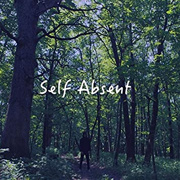 Self Absent- EP