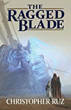 The Ragged Blade (Century of Sand)