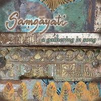 Samgayati: a Gathering in Song