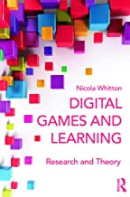 Digital Games and Learning: Research and Theory (Digital Games, Simulations, and Learning)